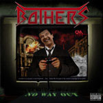 BOTHERS no way out CD